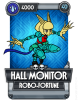 Hall Monitor Robo Fortune.png