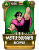 Mettle Slugger Beowulf.png