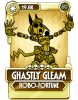 Ghastly Gleam Robo Fortune.png