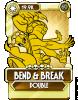 Bend & Break Double.png