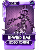 Rewind Time Robo Fortune.png