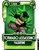 Valentine Tornado Assassino.png